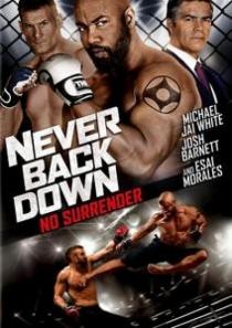 Never Back Down: No Surrender / Никога не се предавай 3 (2016)