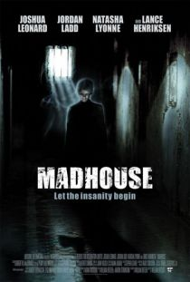 Madhouse / Лудница (2004)