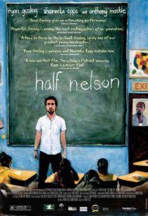 Half Nelson / Халф Нелсън (2006)