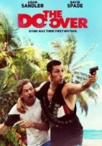 The Do-Over / Всичко поновому (2016)