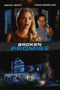Broken Promise / Нарушено обещание (2016)