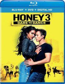 Honey 3: Dare to Dance / Хъни 3: Осмели се да танцуваш (2016)
