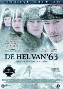 De hel van 63 / Адът на 63-та (2009)