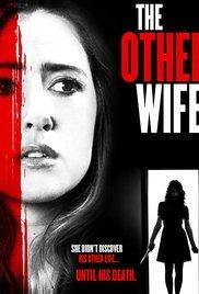 The Other Wife / Другата съпруга (2016)