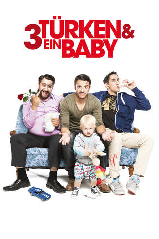 Turken & ein Baby / Трима турци и едно бебе (2015)